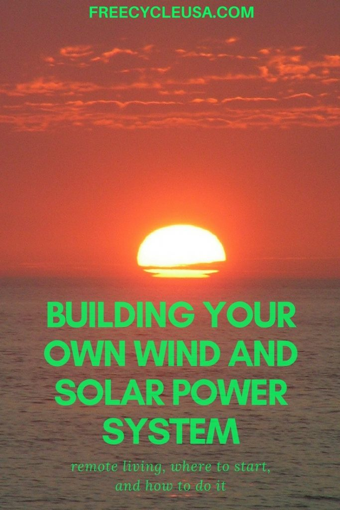 Building Your Own Wind And Solar Power System