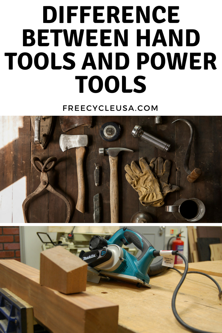 Difference Between Hand Tools and Power Tools