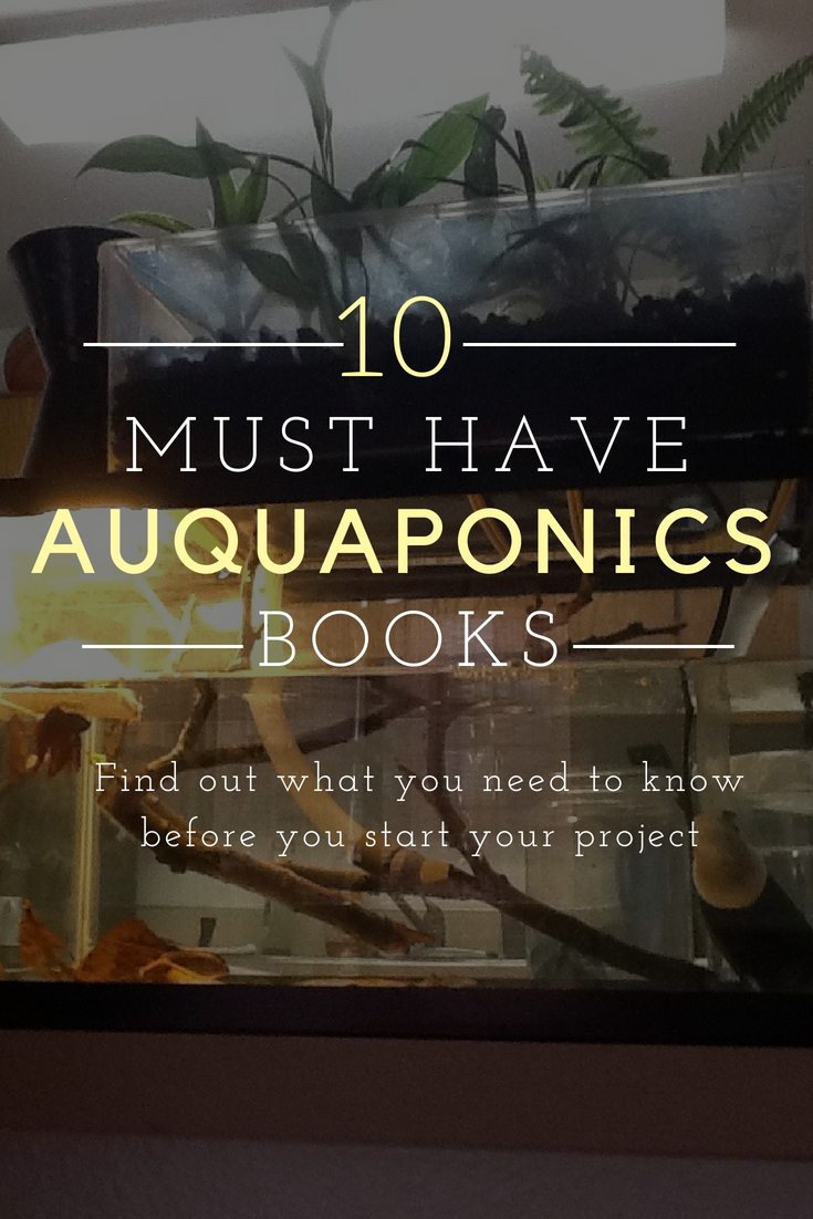 Top 10 Must Have DIY Auquaponics Books